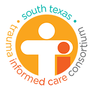 South Texas Trauma Informed Care Consortium